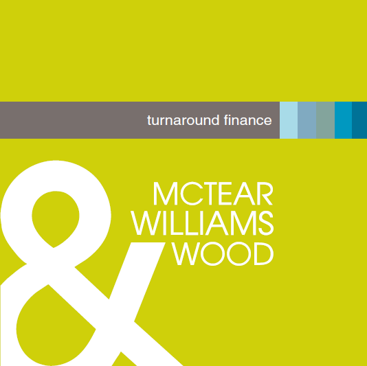 McTear Williams and Wood turnaround finance guide